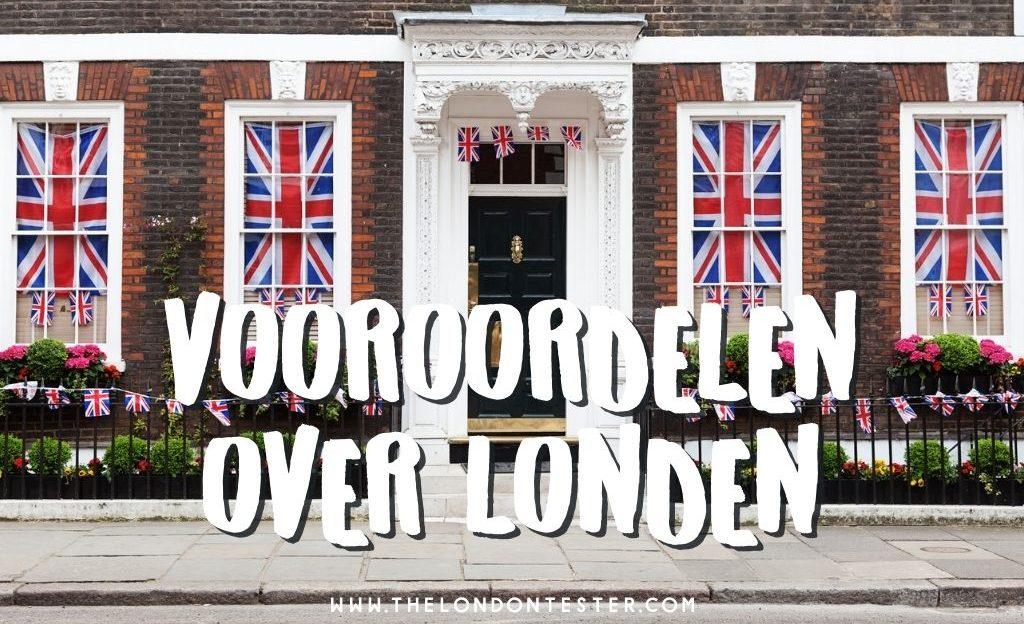 7 Vooroordelen Over Londen - Die Toch Anders Blijken Te Zijn [VIDEO]