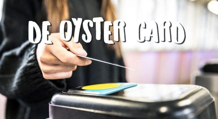 Oyster Card in Londen Tips & Advies van een Local
