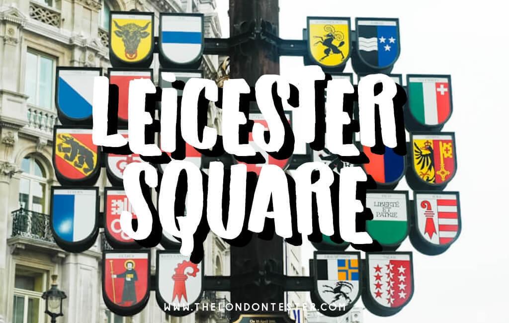 Leicester Square Londen: Leukste Plekken om te Bezoeken || The London Tester