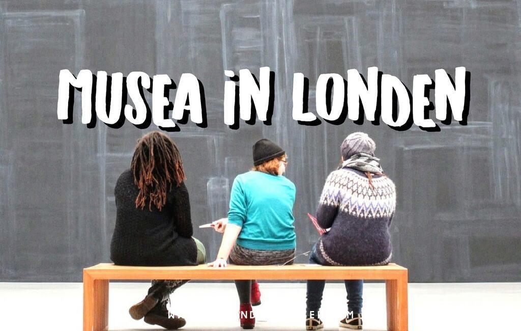 Gratis Musea Londen: 10 Toppers Die Je Niet Wilt Missen! || The London Tester