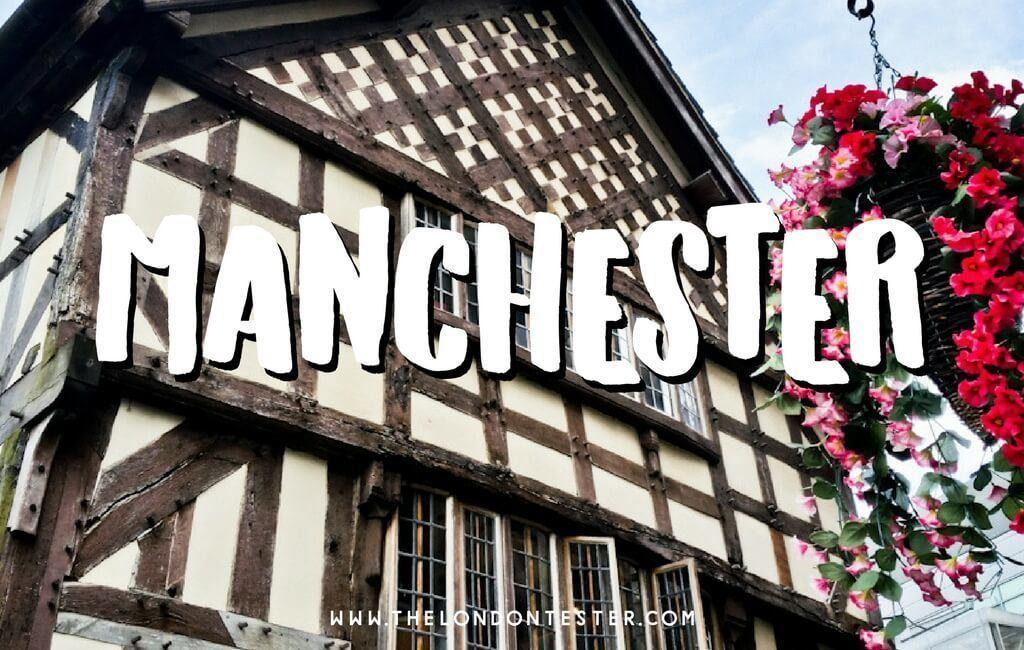 Wat te doen in Manchester? Ontdek deze historische stad op een dagtrip vanuit Londen || The London Tester