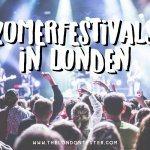 Zomerfestivals in Londen – Ontdek de Beste Muziekfestivals in Engeland!