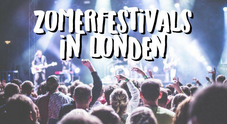 Zomerfestivals in Londen 2018 - Ontdek de Beste Muziekfestivals in Engeland! || The London Tester