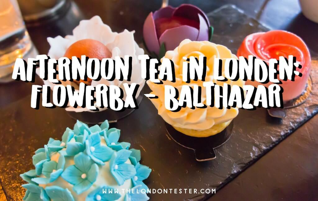 Goedkope High Tea in Londen: FlowerBX Afternoon Tea bij Balthazar, Covent Garden || The London Tester