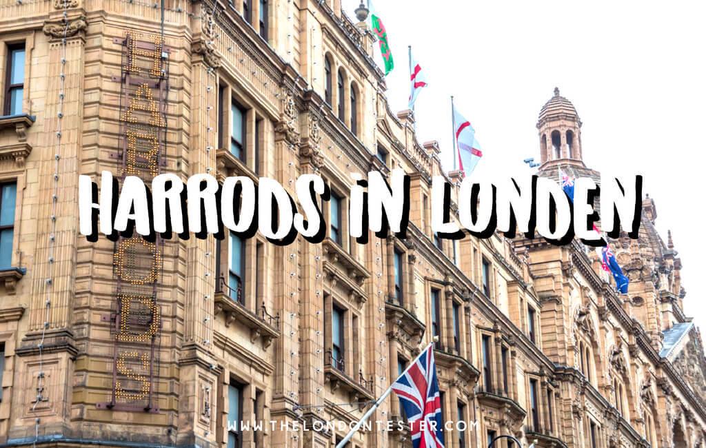 De Wondere Wereld van Harrods in Londen Bezoeken || The London Tester