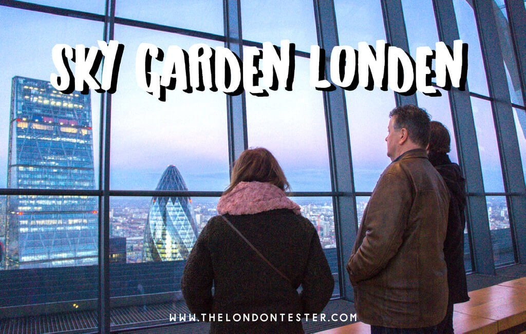 Sky Garden in Londen: Een Gratis Uitzichtspunt Over De Stad! || The London Tester
