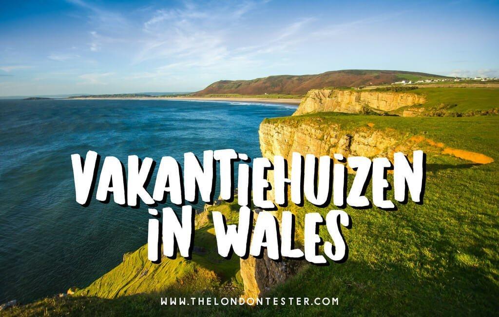 Vakantiehuizen in Wales || The London Tester