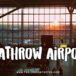 Vliegveld London Heathrow Airport (LHR) – Nuttige Insider Tips!