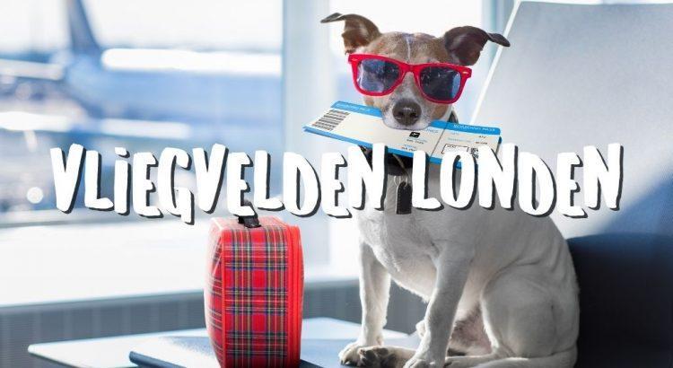 6 Vliegvelden Londen: Welke is het Beste naar het Centrum? || The Travel Tester