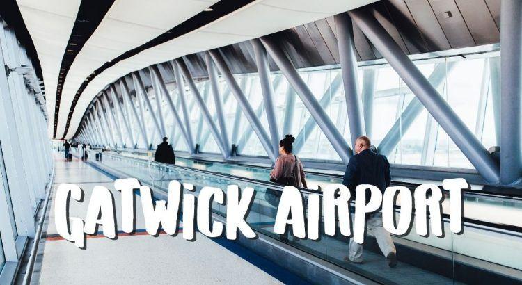 Vliegveld London Gatwick Airport (LGW) || The London Tester