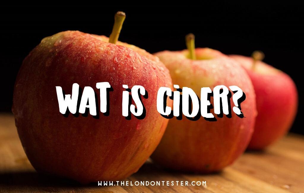 Wat is Cider? (En Waarom Drinken We Dit in Nederland Nog Niet Massaal?) || The London Tester