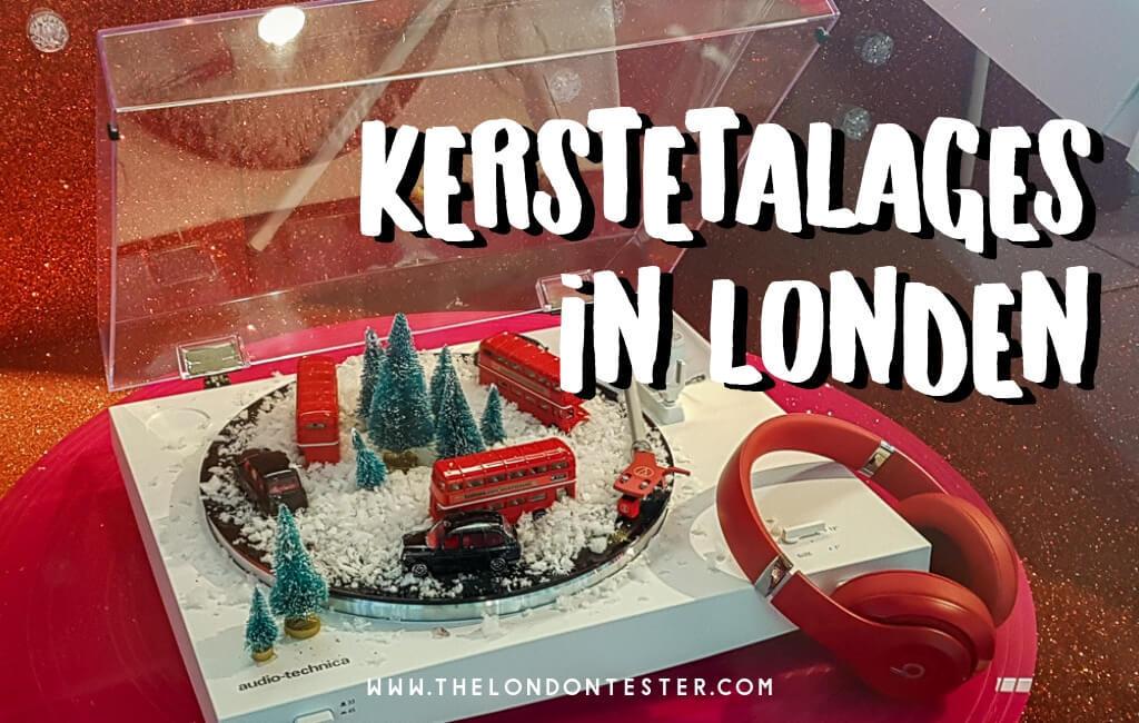 Doen Tijdens Londen Kerstshoppen: Etalages Kijken! || The London Tester || #Londen #Kerst #London #Christmas