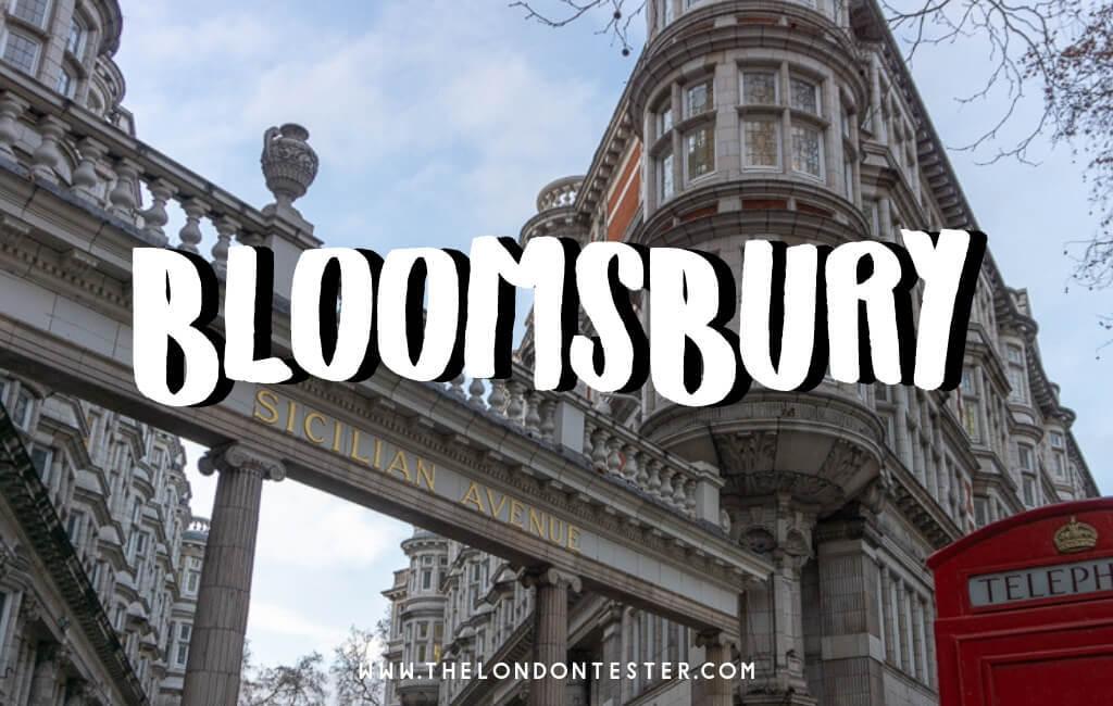 Wat te Doen in Bloomsbury Londen? Handig Overzicht van de Highlights! || The London Tester