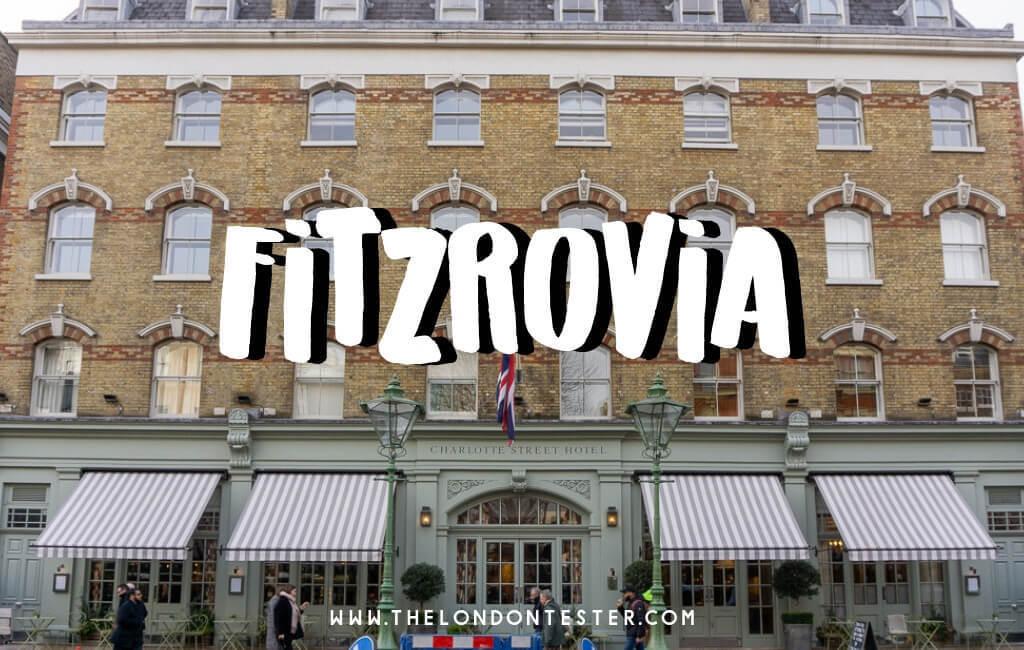 Wat te Doen in Fitzrovia Londen? Handig Overzicht van de Highlights! || The London Tester