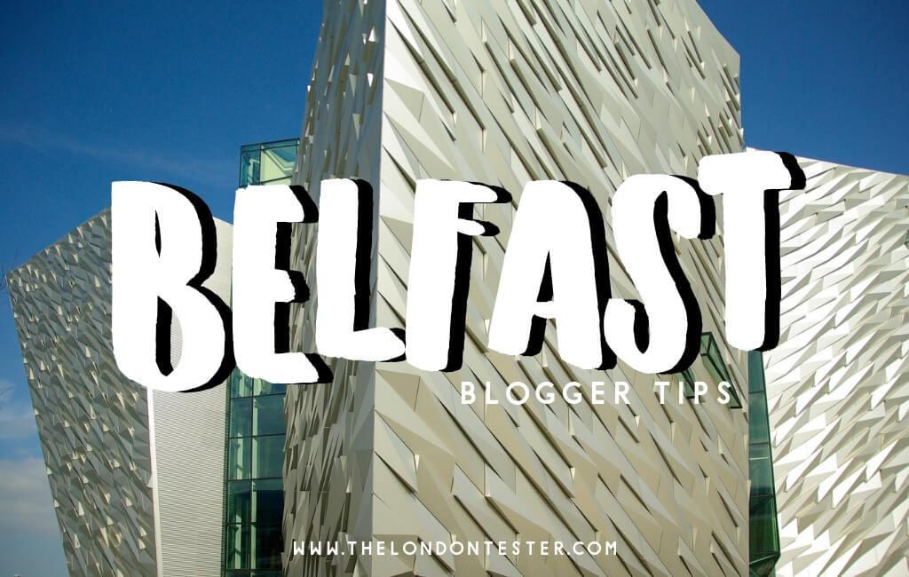 De Leukste Bezienswaardigheden in Belfast Noord-Ierland Volgens Reisbloggers! || The London Tester