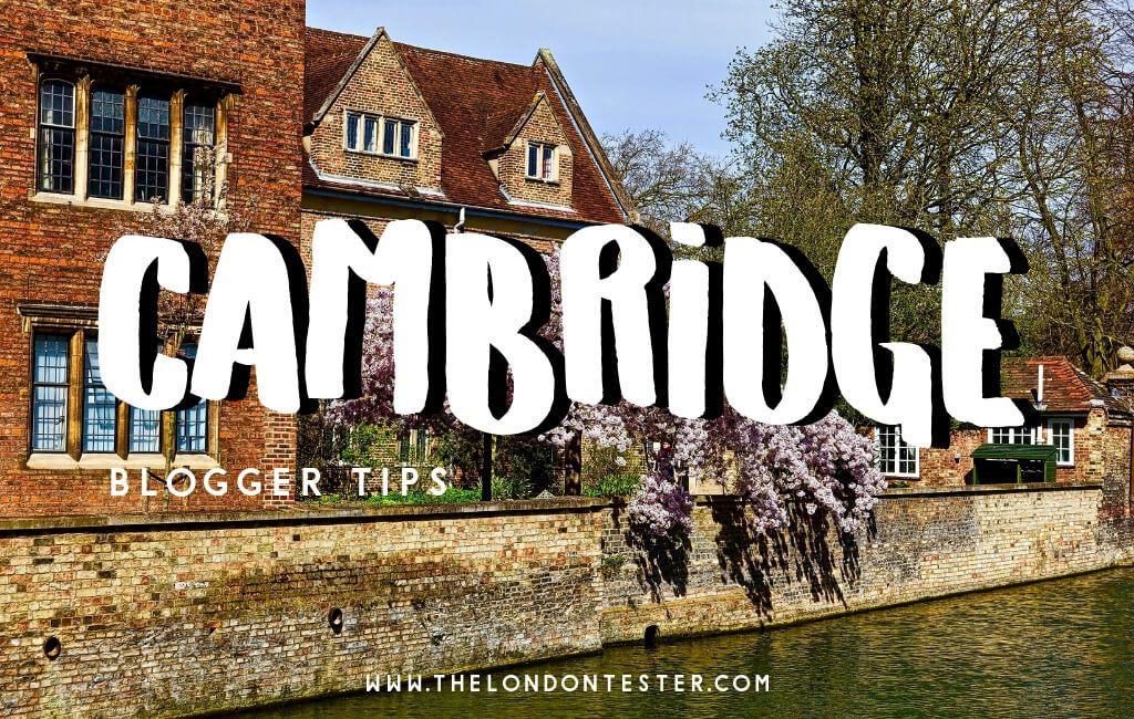De Leukste Bezienswaardigheden in Cambridge Engeland Volgens Reisbloggers! || The London Tester