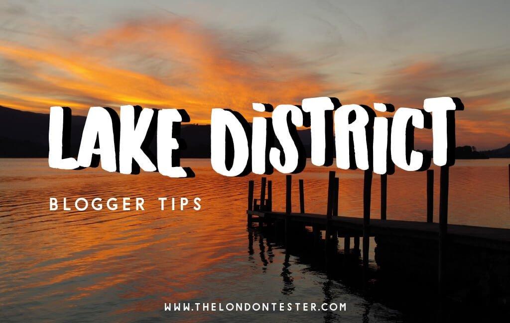 De Leukste Bezienswaardigheden in het Lake District Engeland Volgens Reisbloggers! || The London Tester