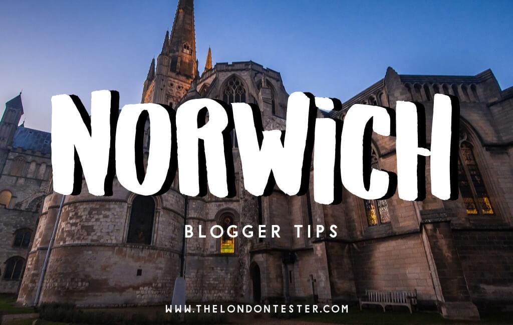 De Leukste Bezienswaardigheden in Norwich Engeland Volgens Reisbloggers! || The London Tester