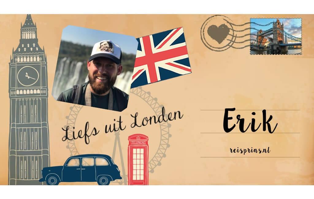 Liefs uit Londen: Erik van Reisprins || The London Tester