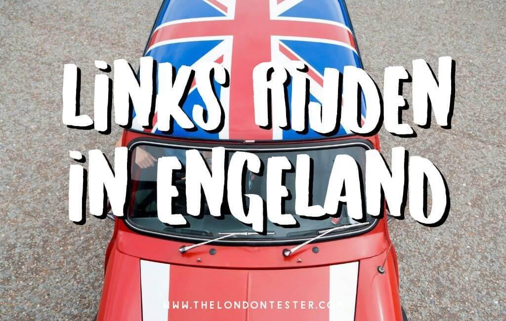 Links Rijden in Engeland: Zo Doe Je Dat Zonder Zorgen! || The London Tester