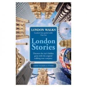 London Walks - London Stories [Engels]