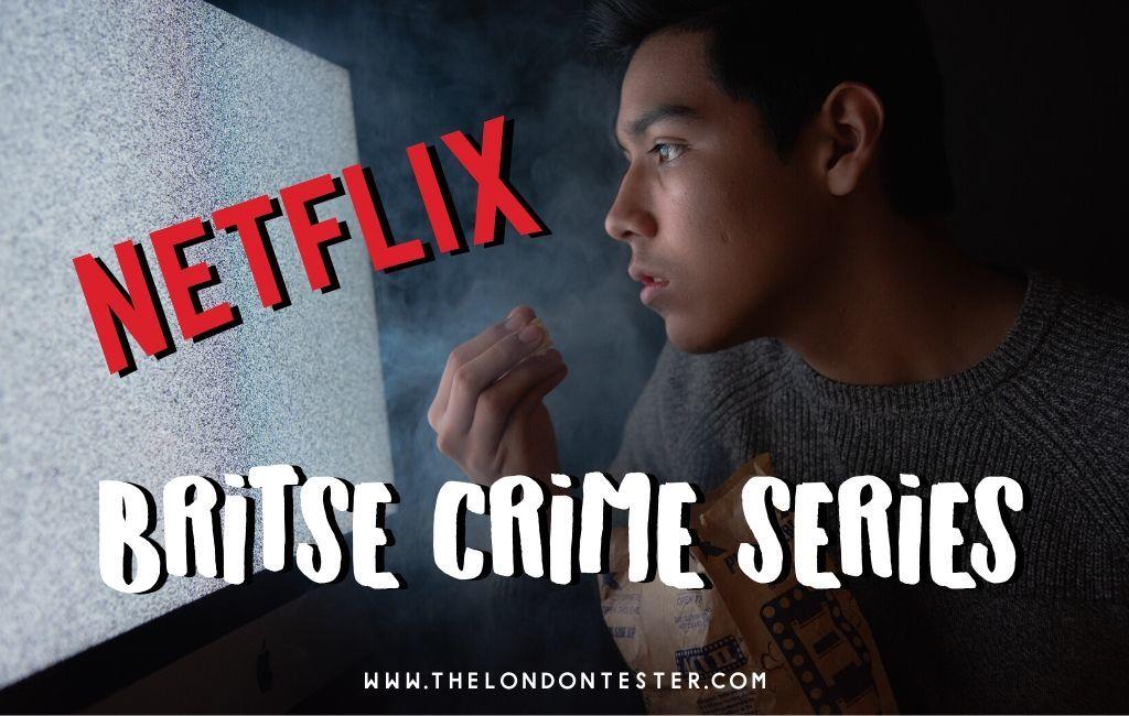 8 x Meest Spannende Engelse Detective Series op Netflix van het Moment