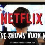 Zoek je een Leuke Engelse Kinderserie op Netflix? Hier Zijn er 3! (+ Nog 4 Top Britse Kinderfilms)