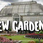 Botanische Tuinen Londen: Kew Gardens Leuke Weetjes & Handige Tips