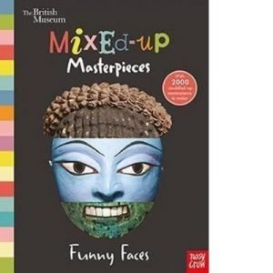 The British Museum - Mixed-Up Masterpieces (Funny Faces)
