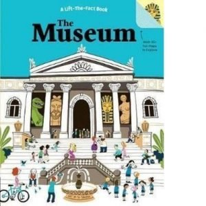 The Museum A Lift-The-Fact Book