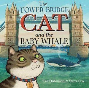 The Tower Bridge Cat and The Baby Whale door Tee Dobinson