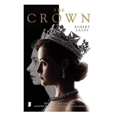 The Crown - Het Officiële Verhaal