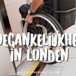 Met Scootmobiel / Rolstoel naar Londen – Tips voor Toegankelijke Stedentrip