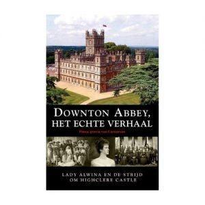 Downton Abbey Het Echte Verhaal