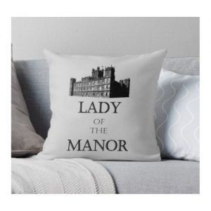 Lady of the Manor Kussen